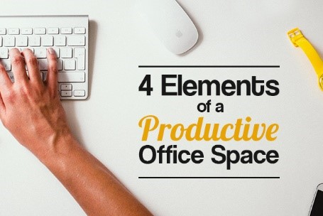 4 Elements of a Productive Office Space